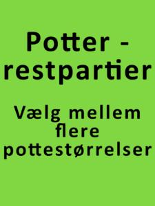 planteskolepotter - restpartier